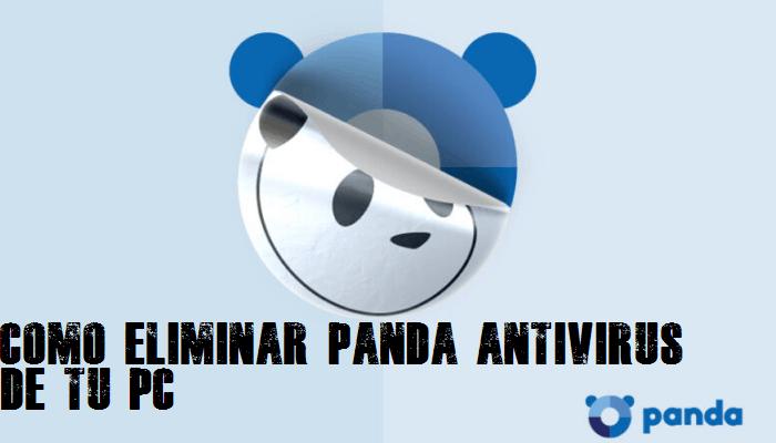 Cómo eliminar panda antivirus de tu PC