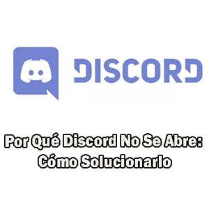 Discord No Se Abre
