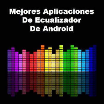 aplicaciones de ecualizador de Android