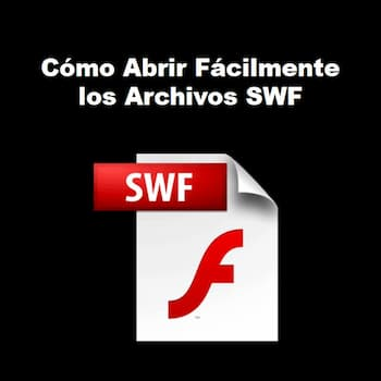 abrir fácilmente los archivos swf