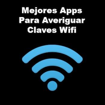 apps para averiguar claves Wifi