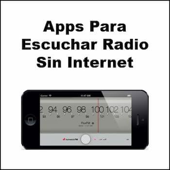 apps para escuchar radio sin internet