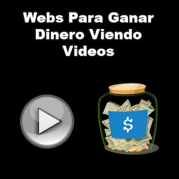 webs para ganar dinero viendo videos
